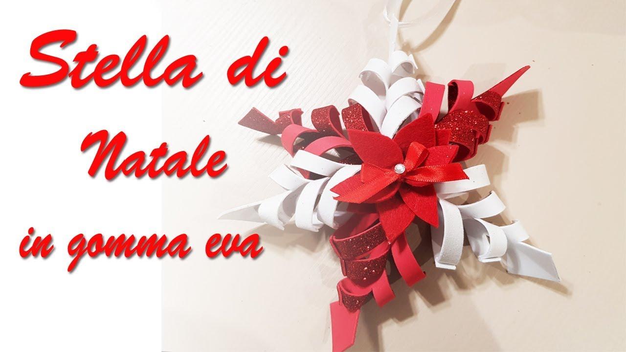 Diy Stella Di Natale In Gomma Eva Dietro Porta Youtube