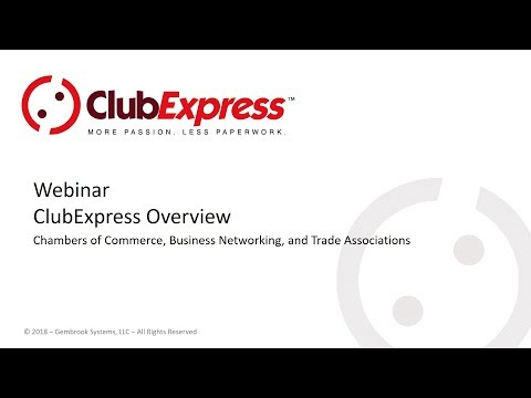ClubExpress - Overview for Chambers of Commerce, Business Networking and Trade Associations
