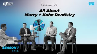 InTRUview S1 Ep.14: Murry and Kuhn Dentistry – Building confidence and leading digital dentistry