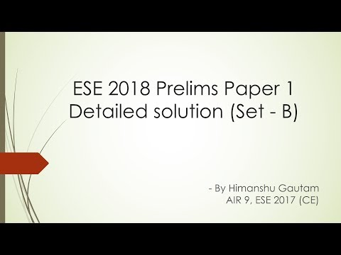 Engineering Services Exam 2018 Prelims Paper 1 solution (Set B) part 1