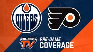 ARCHIVE | Pre-Game Coverage: Oilers vs Flyers