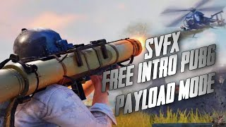 FREE INTRO PUBG PAYLOAD MODE | FREE DOWNLOAD | VEGAS PRO 15 | SV FX