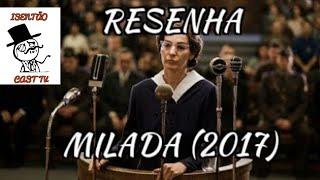 Resenha do filme Milada (2017)