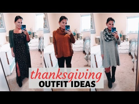 [VIDEO] - THANKSGIVING OUTFIT IDEAS 2019 | CASUAL & DRESSY 7
