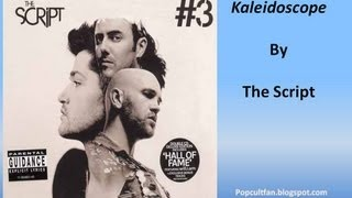 The Script - Kaleidoscope (Lyrics)