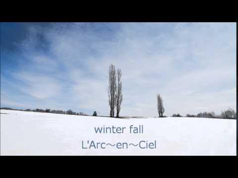 L'Arc~en~Ciel - winter fall (Piano cover)