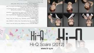 Hi-Q - Soare (de pe albumul Cand Zambesti 2012)