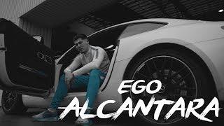 EGO - ALCANTARA ( Official Video )