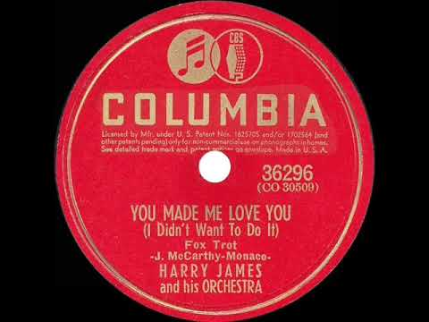 1941 HITS ARCHIVE: You Made Me Love You - Harry James