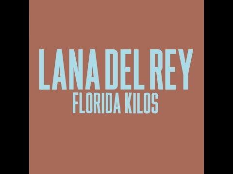 Lana Del Rey - Florida Kilos (AUDIO + LYRICS) ULTRAVIOLENCE