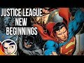 "Justice League ""New Beginning, New Team"" - InComplete Story"