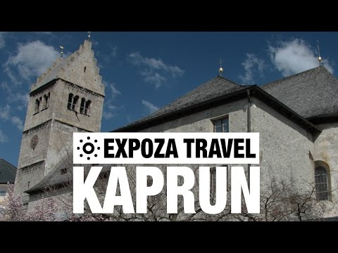Kaprun Vacation Travel Video Guide