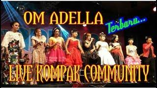 Om Adella Live Kompak Pekalongan Full 2017 Terbaru