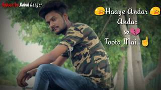 Haaye andar Andar Se Toota main romantic #Status Awari Full Video Song | Ek Villain 😭😭😘😘
