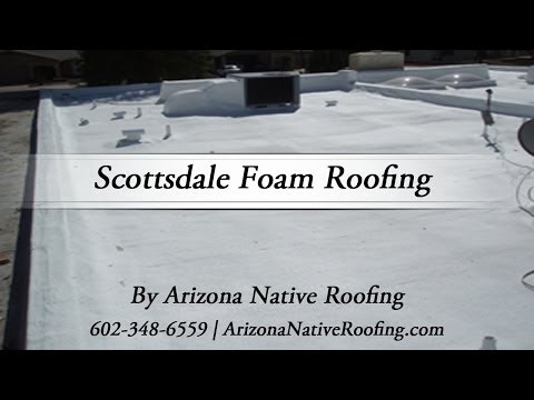 Scottsdale Foam Roofing by Arizona Native Roofing