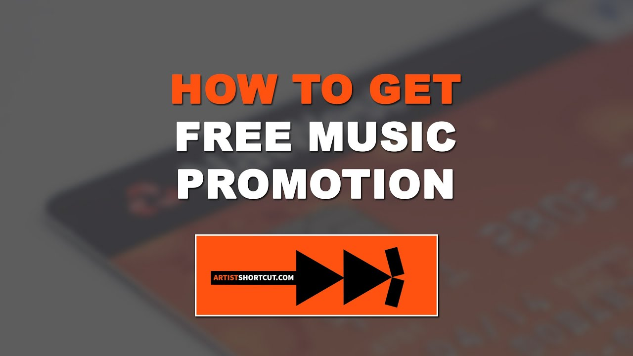 How To Get Free Music Promotion