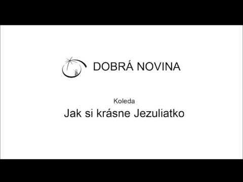 DN koleda - Jak si krásne Jezuliatko