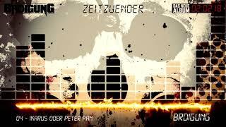 BRDIGUNG - 04 - Ikarus oder Peter Pan [Zeitzünder Snippet Player]