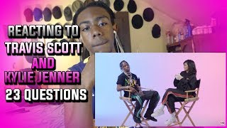 There a Match Made In Heaven!! Reacting To Kylie Jenner Asks Travis Scott 23 Questions | GQ