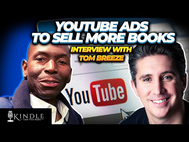 Ty Cohen & Tom Breeze: How To Use YouTube Ads To Sell More Of Your Books Products And Services!