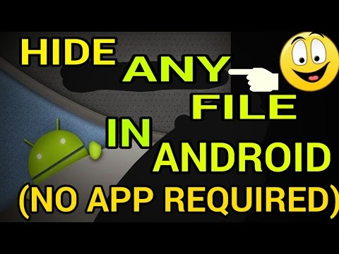How To Hide Files In Android Phone Without App