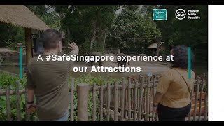 A #SafeSingapore experience at our Attractions