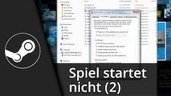 Steam Spiel startet nicht / funktioniert nicht mehr (2) // Lösung   Tutorial [Deutsch/HD]
