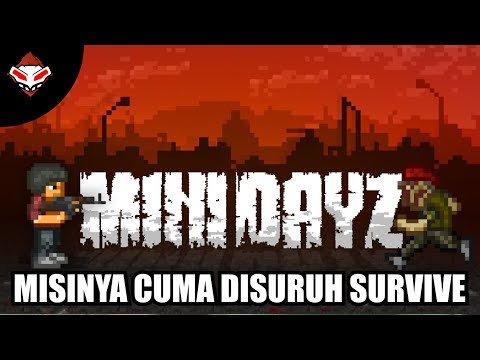 Misinya cuma disuruh Survive - MINI DAYZ - Android Games Review