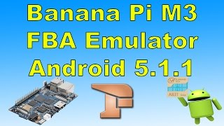 banana pi m3 fba final burn alpha emulator test android 5 1 1 8 core cpu
