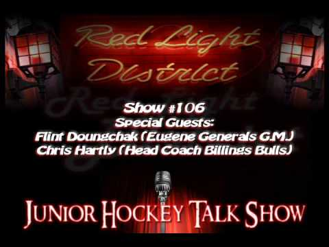 Red Light District Junior Hockey Talk Show - LS #106