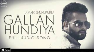Gallan Hundiyan | Amar Sajaalpuria Feat Dj Flow | Full Audio song | Speed Records