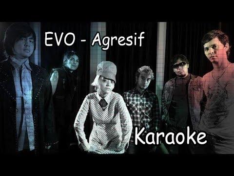 EVO - AGRESIF KARAOKE