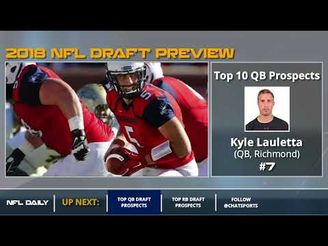 Top 10 Quarterback Prospects In 2018 NFL Draft