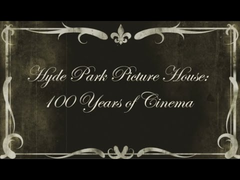 Hyde Park Picture House | 100 Years of Cinema | Student Film