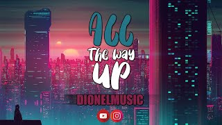 Dionel Music - All The Way Up - Spanish
