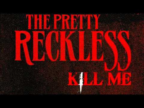 The Pretty Reckless - Kill Me   NEW SONG [HD]