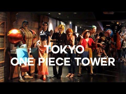 Tokyo One Piece Tower | Japan Vlog 2015