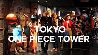 Tokyo One Piece Tower | Japan Vlog 2015