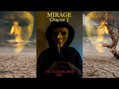 MIRAGE: CHAPTER 2 Short Horror Film