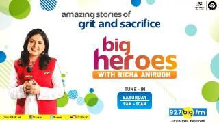 Big Heroes | Deepa M...