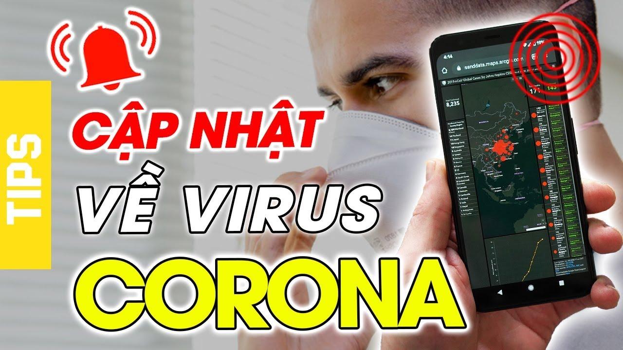 Cách cập nhật chi tiết về dịch Virus CORONA trên điện thoại