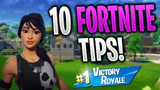 10 Tips to GET BETTER at Fortnite Battle Royale! (Fortnite Tips and Tricks)