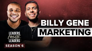 How To Make Millions With Paid Marketing Ft. Billy Gene Is Marketing