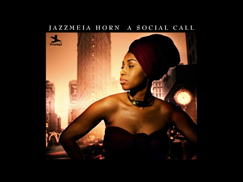 Jazzmeia Horn - People Make The World Go Round