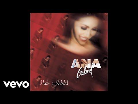 Ana Gabriel Con Un Mismo Corazon En Vivo Cover Audio Youtube