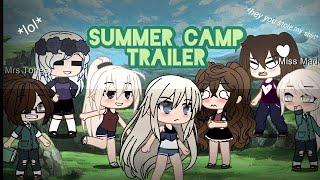 ||The Sumer Camp Tralier||Gacha Club||