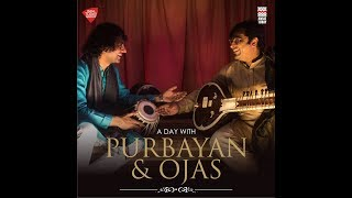 A Day with Purbayan and Ojas | Raga Mishra Pahadi | Full Video | Music Today