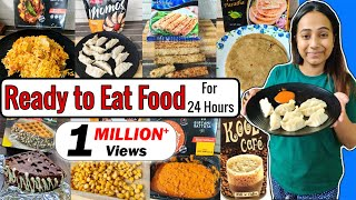 I Only Ate READY TO EAT Food for 24 Hours Food Challenge | Frozen Instant Food