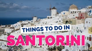 15 Things to do in Santorini, Greece Travel Guide