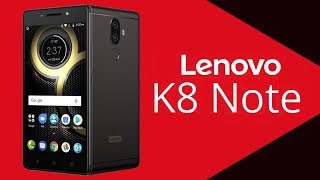 New mobile Lenovo K8 Note mobile specification or features review